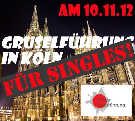 Gruseführung für Singles (c) koelner-stadtfuehrung.de / Zum Vergrößern auf das Bild klicken